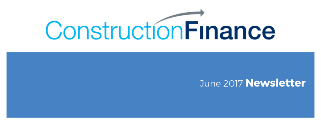 Construction Finance Invoice Factoring and Billing Services June 2017 Newsletter